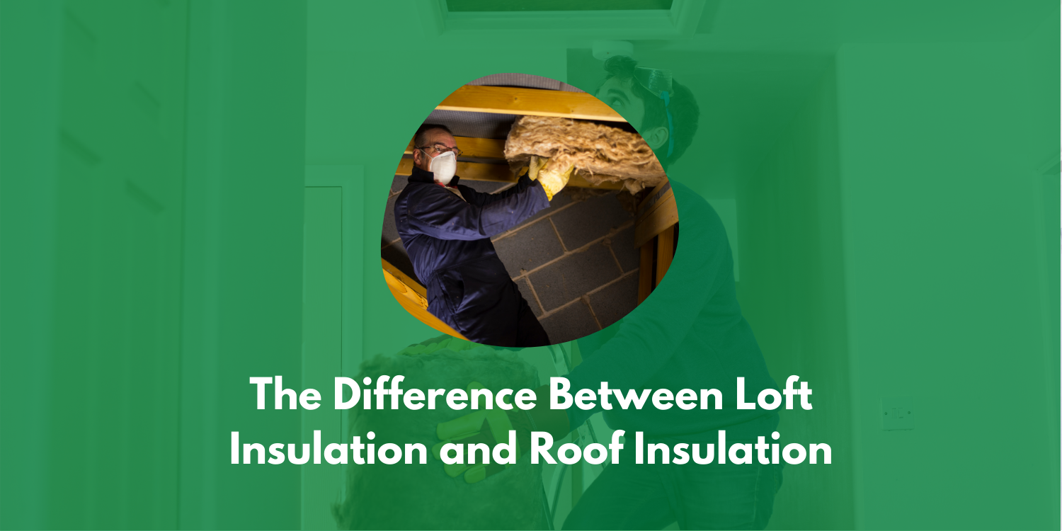 The Difference Between Loft Insulation And Roof Insulation