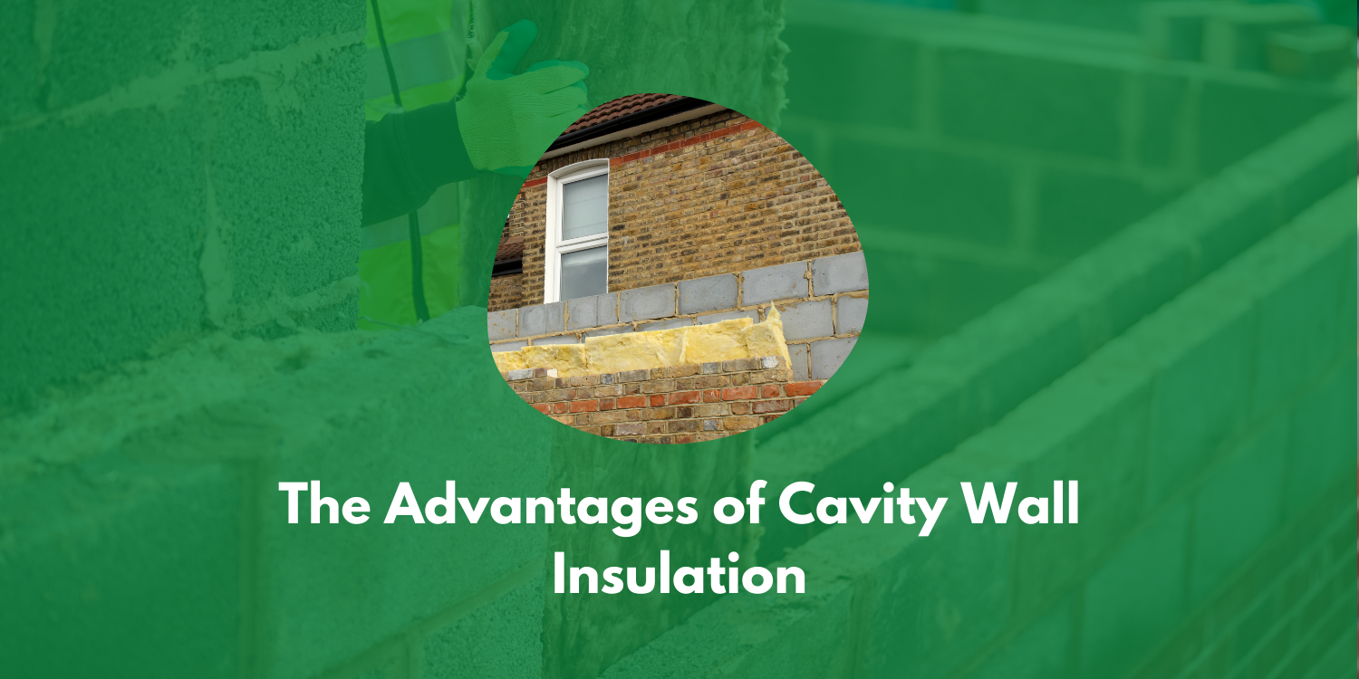 Advantages Of Cavity Wall Insulation